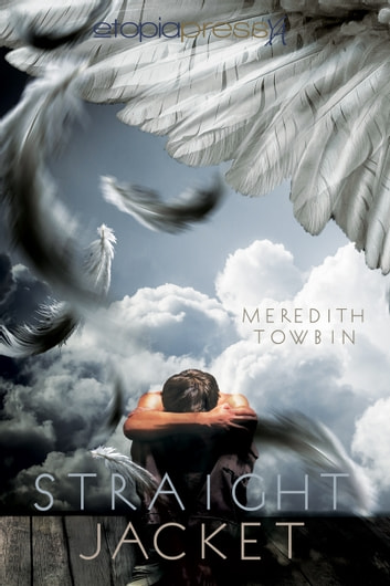 Straightjacket ebook by Meredith Towbin