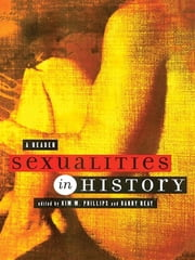 Sexualities in History - A Reader ebook by