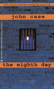 The Eighth Day ebook by John Case