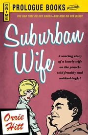 Suburban Wife ebook by Orrie Hitt
