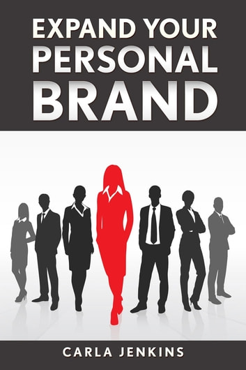 Expand Your Personal Brand ebook by Carla Jenkins