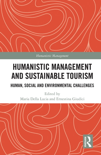 Humanistic Management and Sustainable Tourism