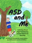 ASD and Me: Learning About High Functioning Autism Spectrum Disorder