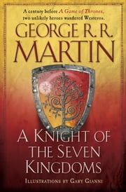 A Knight of the Seven Kingdoms ebook by Gary Gianni,George R. R. Martin