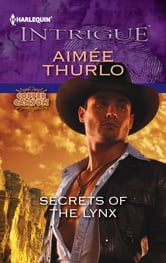 Secrets of the Lynx ebook by Aimee Thurlo
