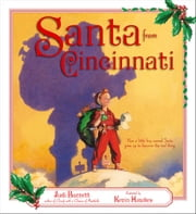 Santa from Cincinnati - with audio recording ebook by Judi Barrett,Kevin Hawkes