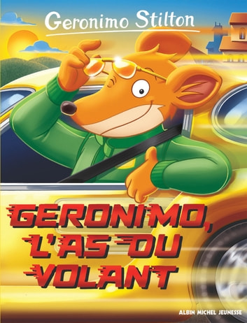 Geronimo l'as du volant eBook by Geronimo Stilton