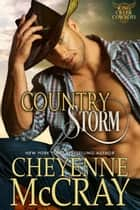 Country Storm ebook by Cheyenne McCray