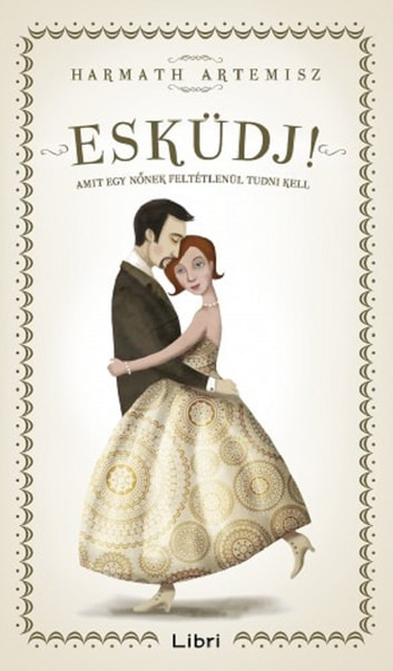 Esküdj! ebook by Harmath Artemisz