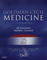 Goldman-Cecil Medicine ebook by Lee Goldman,Andrew I. Schafer