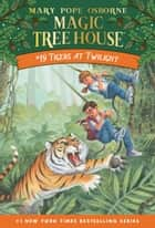 Tigers at Twilight ebook by Mary Pope Osborne, Sal Murdocca