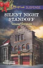 Silent Night Standoff - Faith in the Face of Crime 電子書 by Susan Sleeman