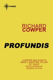 Profundis ebook by Richard Cowper