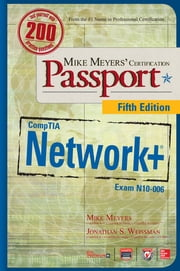 Mike Meyers' CompTIA Network+ Certification Passport, Fifth Edition (Exam N10-006) ebook by Mike Meyers,Scott Jernigan