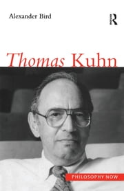 Thomas Kuhn ebook by Alexander Bird