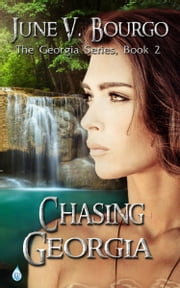 Chasing Georgia ebook by June V. Bourgo