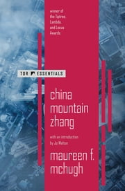 China Mountain Zhang ebook by Maureen F. McHugh