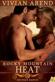 Rocky Mountain Heat ebook by Vivian Arend