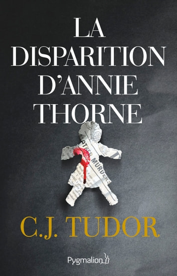 La disparition d'Annie Thorne eBook by C.J. Tudor
