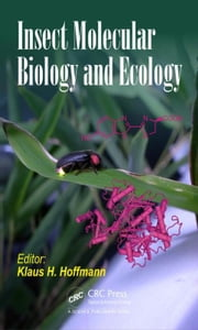 Insect Molecular Biology and Ecology ebook by Hoffmann, Klaus H.