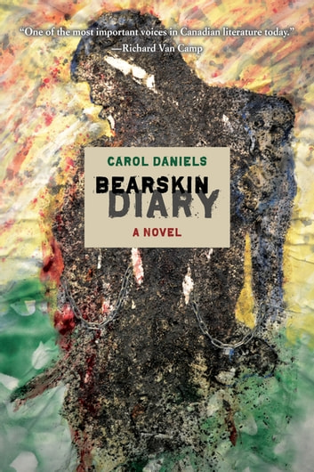 Bearskin Diary ebook by Carol Daniels