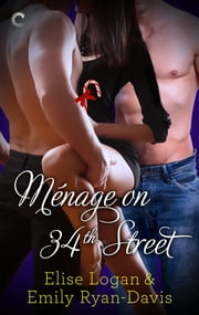 Menage on 34th Street ebook by Elise Logan,Emily Ryan-Davis