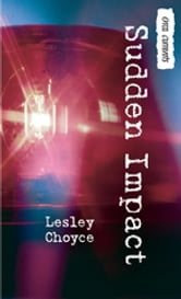 Sudden Impact ebook by Lesley Choyce