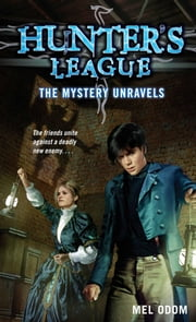 The Mystery Unravels ebook by Mel Odom