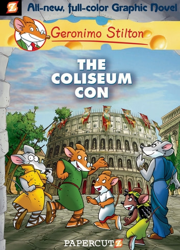 Geronimo stilton graphic novels 3 the coliseum con ebook by geronimo stilton graphic novels 3 the coliseum con ebook by geronimo stilton fandeluxe Gallery
