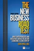 The New Business Road Test ebook by John Mullins