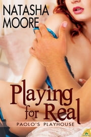Playing for Real ebook by Natasha Moore