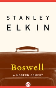 Boswell - A Modern Comedy ebook by Stanley Elkin