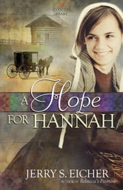 A Hope for Hannah ebook by Jerry S. Eicher
