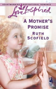 A Mother's Promise ebook by Ruth Scofield