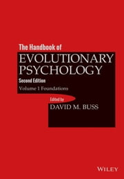 The Handbook of Evolutionary Psychology, Volume 1 - Foundation ebook by David M. Buss