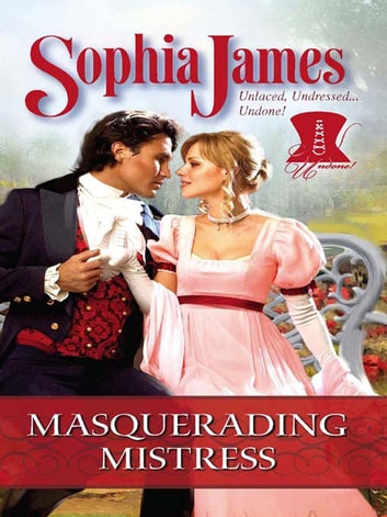 Masquerading Mistress ebook by Sophia James