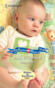 Baby Bombshell ebook by Lisa Ruff