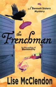 The Frenchman ebook by Lise McClendon