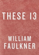 These 13 ebook by William Faulkner