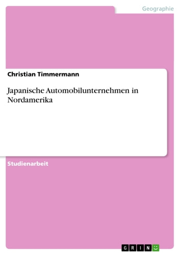 Japanische Automobilunternehmen in Nordamerika ebook by Christian Timmermann