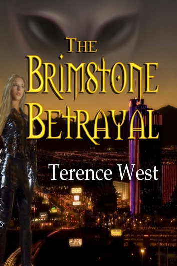 The Brimstone Betrayal ebook by Terence West