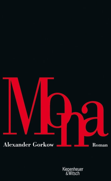 Mona - Roman ebook by Alexander Gorkow