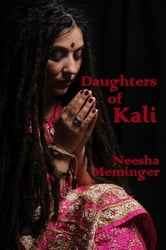 Daughters of Kali ebook by Neesha Meminger