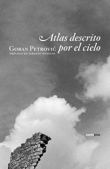 Atlas descrito por el cielo ebook by Goran Petrovic