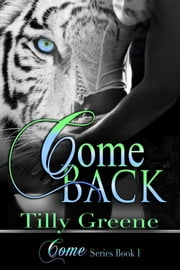 Come Back ebook by Tilly Greene