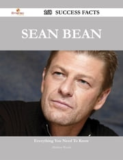 Sean Bean 168 Success Facts - Everything you need to know about Sean Bean ebook by Matthew Woods