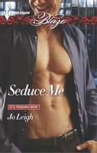 Seduce Me ebook by Jo Leigh