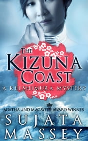 The Kizuna Coast - Rei Shimura Mystery #11 ebook by sujata massey