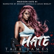 Hate - An Enemies to Lovers Reverse Harem Romance audiobook by Tate James
