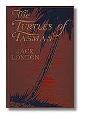 The Turtles of Tasman ebook by Jack London